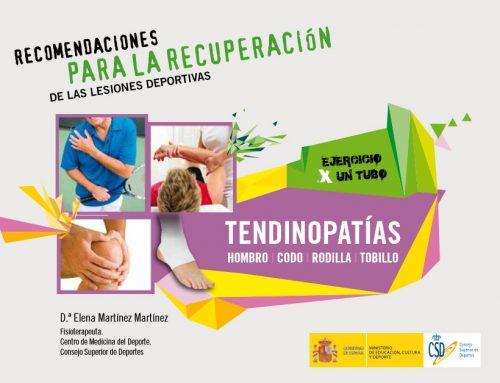 Recomendaciones para la recuperación de lesiones deportivas: tendinopatías