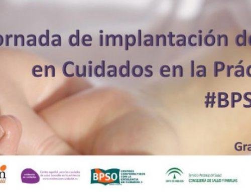I Jornada de Implantación de Evidencias en Cuidados en la Práctica Clínica: #BPSOAndalucía (3 de febrero, Granada)