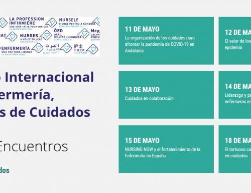 La Escuela Andaluza de Salud Pública organiza los encuentros virtuales #HablemosdeCuidados con motivo del Día Internacional de la Enfermera