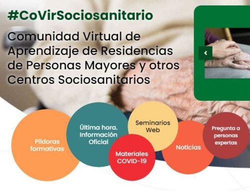 #CovirSocioSanitario: Comunidad virtual de aprendizaje de residencias de personas mayores y otros centros cociosanitarios